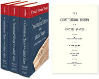 The Constitutional History of the United States. 3 Vols. 1765-1895