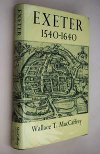 Exeter, 1540-1640 : the growth of an English country Town