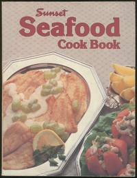 Sunset Seafood Cook Book