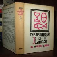 THE SPLENDOUR OF THE LITURGY
