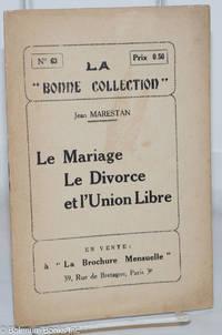 image of Le Mariage, Le Divorce, et l'Union Libre