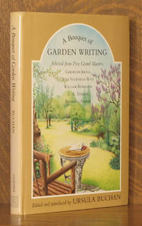 A Bouquet of Garden Writing Selected from Five Grand Masters