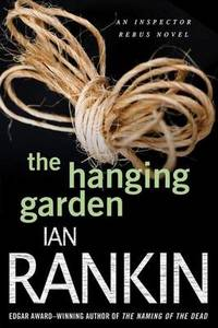 image of The Hanging Garden: An Inspector Rebus Mystery