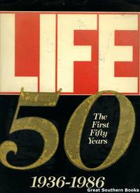 image of Life: The First Fifty Years, 1936-1986