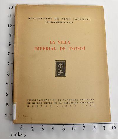 Buenos Aires: Publicaciones de la Academia Nacional de Bellas Artes de la Republica Argentina, 1943....