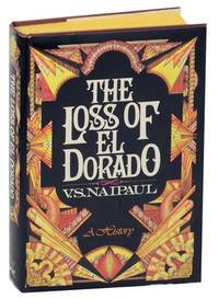 The Loss of El Dorado: A History