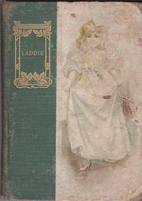 "Laddie : by the author of ""Miss Toosey's Mission"""
