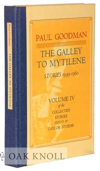 GALLEY TO MYTILENE: STORIES 1949-1960. VOLUME IV OF THE COLLECTED STORIES.|THE