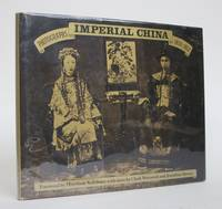 image of Imperial China: Photographs 1850-1912
