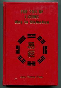 The Tao of I Ching Way to Divination