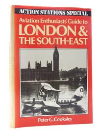 AVIATION ENTHUSIAST'S GUIDE TO LONDON & THE SOUTH-EAST