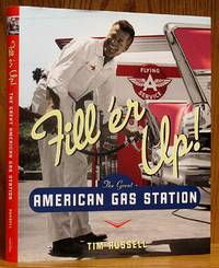 image of Fill'er Up!: The Great American Gas Station