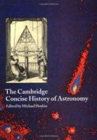 The Cambridge Concise History of Astronomy by Michael Hoskin - Paperback - 1999-09-06 - from Books Express and Biblio.com