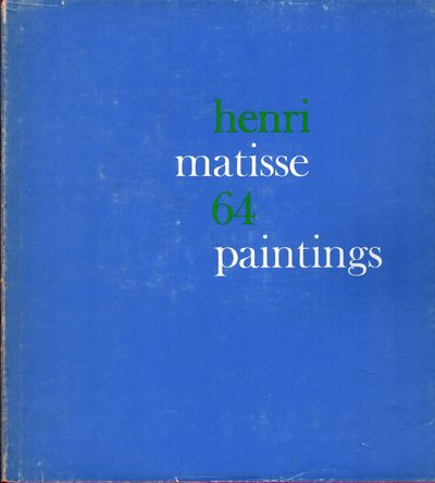 NY: MOMA, 1966. First edition. Hardcover. Orig. crimson cloth. Fine in rubbed dust wrapper. Matisse,...