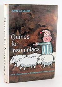 GAMES FOR INSOMNIACS