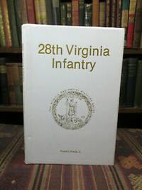 image of 28th Virginia Infantry (The Virginia Regimental Hstories Series)  (SIGNED)