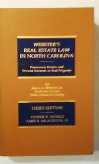 Webster's Real Estate Law in North Carolina