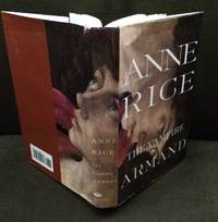 The Vampire Armand : The Vampire Chronicles (Rice, Anne, Vampire Chronicles) by  Anne Rice - First Edition/First Printing - 1998 - from Bob's Rare Books and Biblio.com