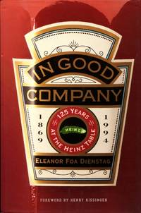 image of In Good Company : 125 Years at the Heinz Table