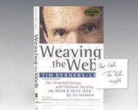 Weaving the Web: The Original Destiny of the World Wide Web by It's Inventor.