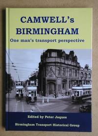Camwell's Birmingham: One Man's Transport Perspective.