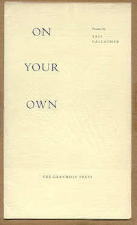 Port Townsend: Graywolf Press, 1978. First edition. Limited to 390 copies, 26 of which were signed. ...