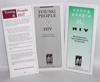 Young People & HIV: what you need to know: support & medical services for HIV positive youth [brochure]