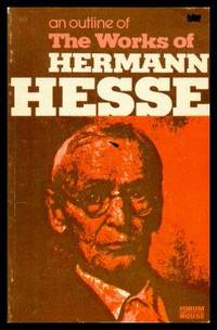 image of AN OUTLINE OF THE WORKS OF HERMANN HESSE