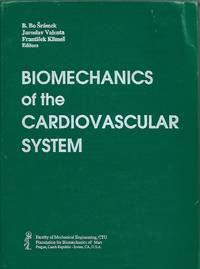 Biomechanics of the Cardiovascular System