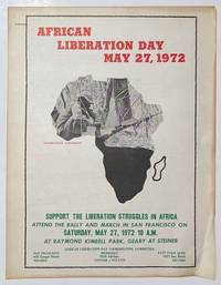 image of African Liberation Day, May 27, 1972. Support the liberation struggles in Africa. Attend the rally and march in San Francisco on Saturday, May 27, 1972 10 A.M [handbill]