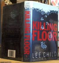 Killing Floor by  Lee Child - First Edition - 1997 - from Syber's Books ABN 15 100 960 047 and Biblio.co.uk