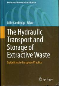 The Hydraulic Transport and Storage of  Extractive Waste: Guidelines to European Practice...
