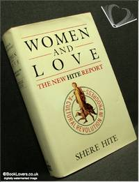 The Hite Report on Women and Love: A Cultural Revolution in Progress