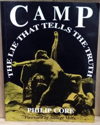 Camp:  The Lie That Tells the Truth