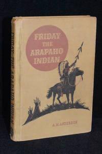 image of Friday; The Arapaho Indian