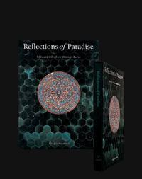 REFLECTIONS OF PARADISE Silks and Tiles from Ottoman Bursa