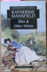 Bliss & Other Stories (Wordsworth Classics)