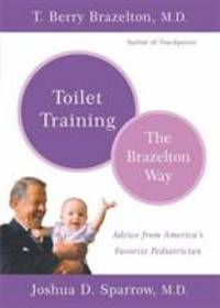 Toilet Training : The Brazelton Way