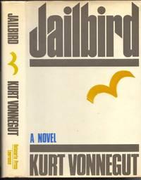 Jailbird. A Novel