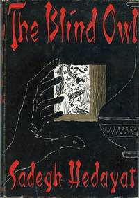 THE BLIND OWL ... Translated by D. P. Costello ..