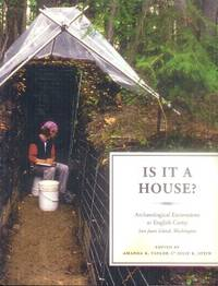 image of Is It a House? Archaeological Excavations at English Camp, San Juan Island, Washington