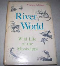 image of River World: Wild Life of the Mississippi