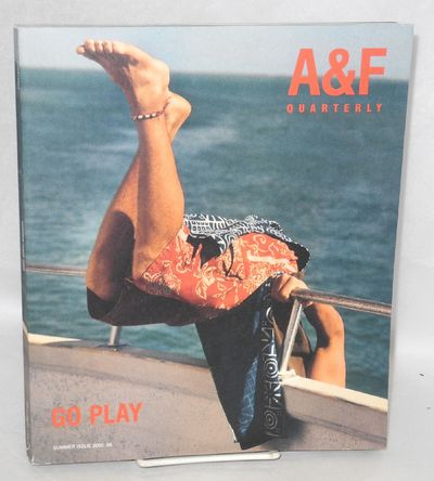 Ridgely: Abercrombie & Fitch, 2000. Magazine. 280p., 9x11 inches, profusely illustrated with Bruce W...