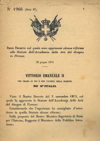 col quale sono approvate alcune riforme allo Statuto dell\'Accademia delle Arti del disegno in Firenze.