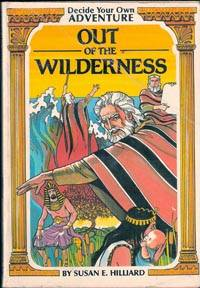 Out of the Wilderness, Decide Your Own Adventure Series