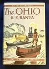 image of THE OHIO; By R. E. Banta / Illustrated by Edward Shenton