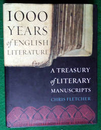 1,000 YEARS OF ENGLISH LITERATURE: A TREASURY OF LITERARY MANUSCRIPTS