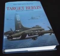 Target Berlin: Mission 250, 6 March 1944
