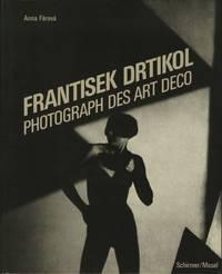 FRANTISEK DRTIKOL: PHOTOGRAPHS DES ART DECO.; Edited by Manfred Heiting