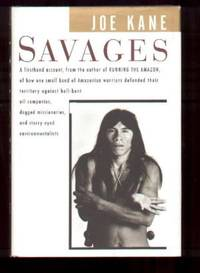 SAVAGES by  Joe Kane - Signed First Edition - 1995 - from Collectible Book Shoppe and Biblio.co.uk